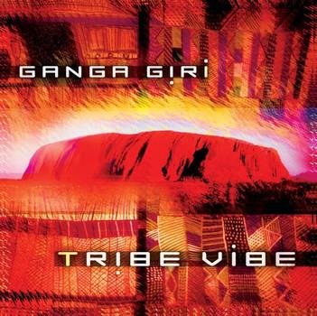 Ganga Giri - Tribe Vibe
