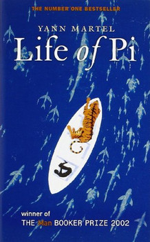Life of Pi. - Yann Martel