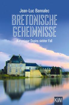 Bretonische Geheimnisse. Kommissar Dupins siebter Fall - Jean-Luc Bannalec  [Taschenbuch]