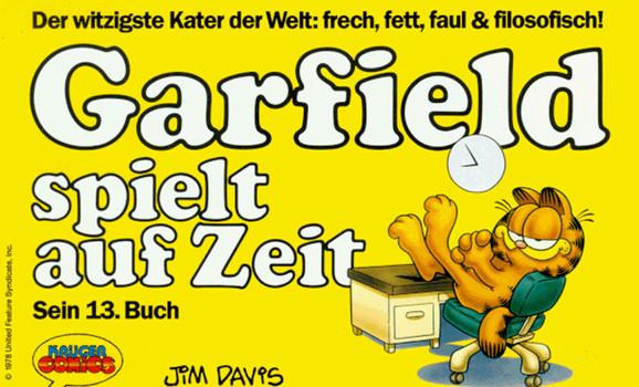 Garfield: Band 13 - Garfield spielt auf Zeit - Jim Davis [Broschiert]