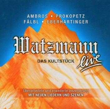 Wolfgang Ambros - Watzmann Live 2004