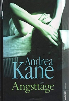 Angsttage - Andrea Kane [Weltbild]