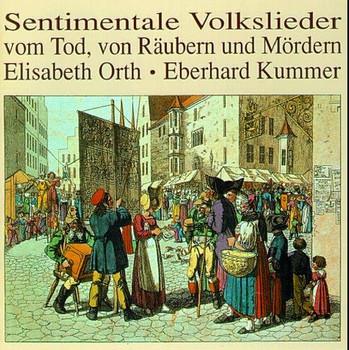 Elisabeth Orth - Sentimentale Volkslieder