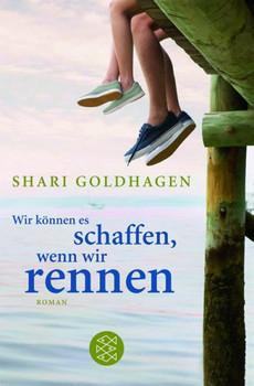 Wir können es schaffen, wenn wir rennen - Shari Goldhagen