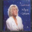 Carol Kidd - When I Dream