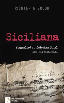 Siciliana. Wiegenlied zu falschem Spiel. Ein Kirchenkrimi - Hans Christian Brook  [Taschenbuch]