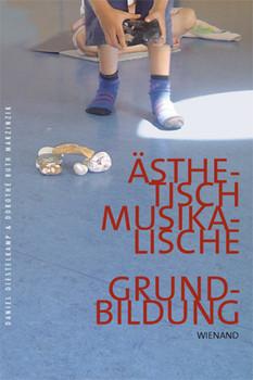 Ästhetisch-Musikalische Grundbildung - Diestelkamp, Daniel