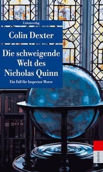 Die schweigende Welt des Nicholas Quinn. Ein Fall für Inspector Morse 3 - Colin Dexter  [Taschenbuch]