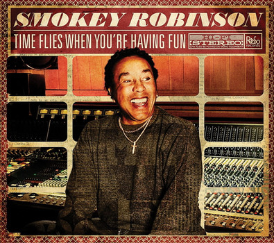 Smokey Robinson - Time Flies When You'Re Having Fun