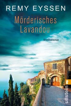 Mörderisches Lavandound Ein Provence-Krimi - Remy Eyssen  [Taschenbuch]