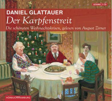 Der Karpfenstreit oder Die schönsten Weihnachstkrisen - Daniel Glattauer