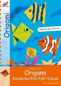 Origami - Kinderleichte Falt-Ideen - Miyuki Lacza