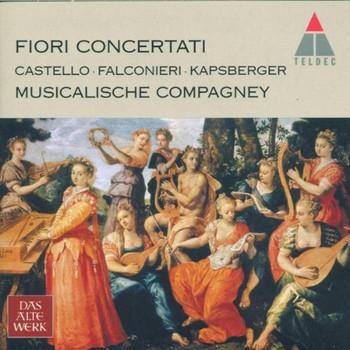 Musicalische Compagney - Fiori Concertati