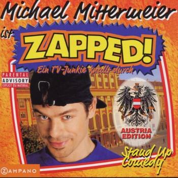 Michael Mittermeier - Zapped!-Austria Edition