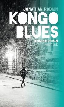 Kongo Blues. Kriminalroman - Jonathan Robijn  [Taschenbuch]