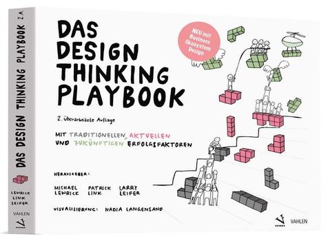 Das Design Thinking Playbook. Mit traditionellen, aktuellen und zukünftigen Erfolgsfaktoren [Taschenbuch]