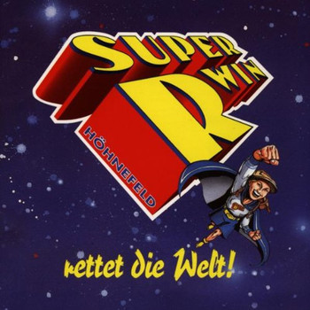 Sabine Bulthaupt - Super R-Win Rettet die Welt