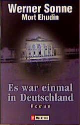 Es war einmal in Deutschland. - Werner Sonne