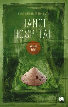 Hanoi Hospital - David Frogier de Ponlevoy [Taschenbuch]