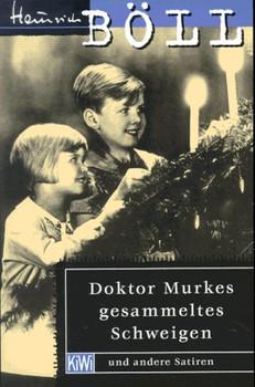 Doktor Murkes gesammeltes Schweigen. Und andere Satiren. (Fiction, Poetry & Drama) - Heinrich Böll