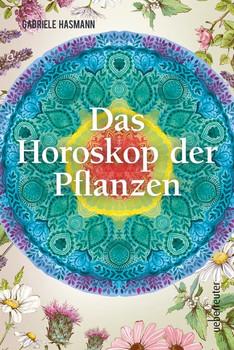Das Horoskop der Pflanzen - Gabriele Hasmann  [Taschenbuch]