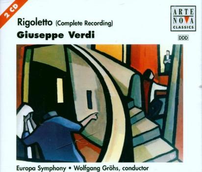 Gröhs - Verdi: Rigoletto (Gesamtaufnahme) (Aufnahme Wien 1996)