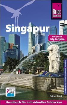 Reise Know-How Reiseführer Singapur mit Karte zum Herausnehmen - Rainer Krack  [Taschenbuch]