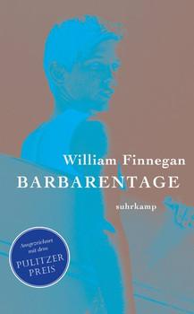 Barbarentage - William Finnegan  [Taschenbuch]