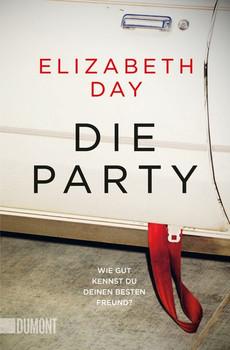 Taschenbücher / Die Party. Roman - Elizabeth Day  [Taschenbuch]