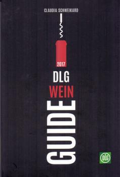 DLG WeinGuide 2017 - Claudia Schweikard [Taschenbuch]