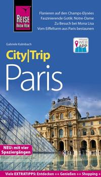 Reise Know-How CityTrip Paris. Reiseführer mit Stadtplan und kostenloser Web-App - Claude Turmes  [Taschenbuch]