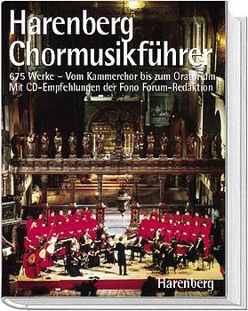 Harenberg - Harenberg Chormusikführer. Vom Kammerchor bis zum Oratorium