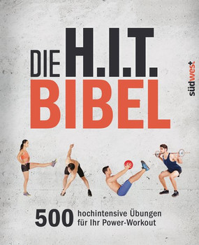 Die H.I.T.-Bibel. 500 hochintensive Übungen für Ihr Power-Workout [Taschenbuch]