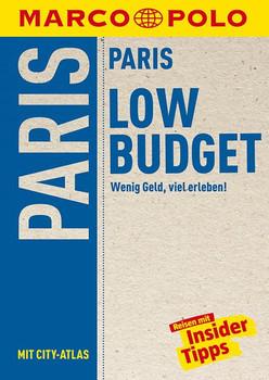 MARCO POLO Reiseführer LowBudget Paris. Wenig Geld, viel erleben! Reisen mit Insider-Tipps. - Anna-Johanna Arbogast  [Taschenbuch]
