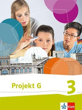 Projekt G Gesellschaftslehre, Gesellschaft und Politik 3. Ausgabe NI, HB ab 2015. Schülerbuch Klasse 9/10 [Gebundene Ausgabe]