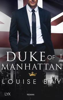 Duke of Manhattan - Louise Bay  [Taschenbuch]