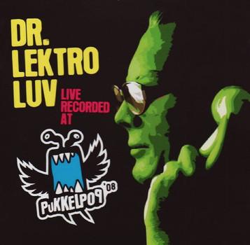 Dr.Lektroluv - Live Recorded at Pukkelpop 08