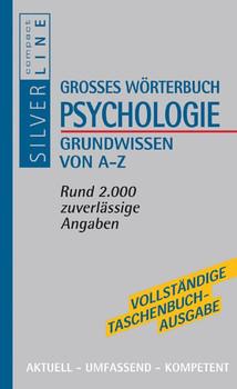 Compact Großes Handbuch Psychologie: Grundwissen von A - Z. Aktuell, umfassend, kompetent
