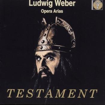 Ludwig Weber - Opernarien
