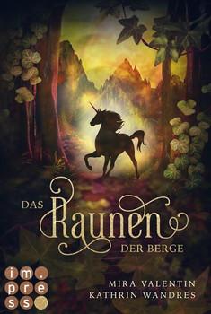 Das Raunen der Berge (Die Keloria-Saga 2) - Kathrin Wandres  [Taschenbuch]