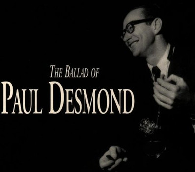 Paul Desmond - The Ballad of Paul Desmond/Sli