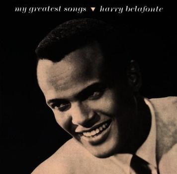 Harry Belafonte - My Greatest Songs