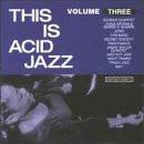 Various Artists - This Is Acid Jazz: Vol. 3