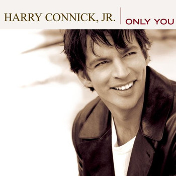 Harry Connick - Only You