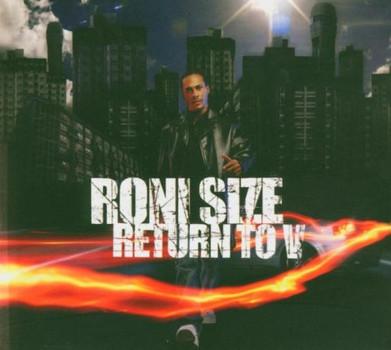 Roni Size - Return to V