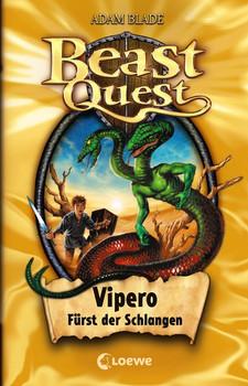 Beast Quest 10. Vipero, Fürst der Schlangen - Adam Blade