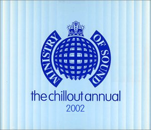 Various Artists - Chillout Annual 2002