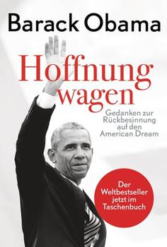 Hoffnung wagen. Gedanken zur Rückbesinnung auf den American Dream - Barack Obama [Taschenbuch]