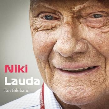 Niki Lauda. Hommage an den großen Helden des Motorsports Ein Bildband - Frederic Brunnthaler  [Taschenbuch]