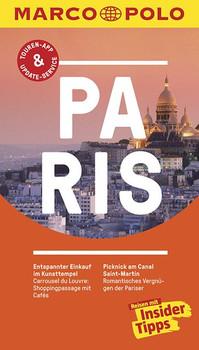 MARCO POLO Reiseführer: Paris - Reisen mit Insider-Tipps [Broschiert, inkl. Karte, 23. Auflage 2016]